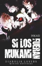 Si Los Mukami Fueran ....(DIABOLIK LOVERS) by nagazi