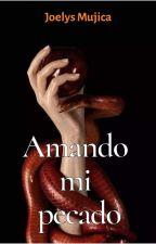 Amando Mi Pecado by yoe66669
