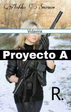 Proyecto A  by vidavirix
