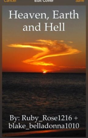 Heaven, Earth and Hell by Ruby_Rose1317