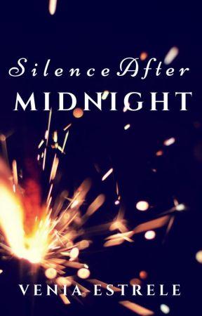 Silence After Midnight by Veniaestrele