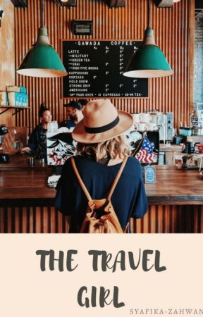 The Travel Girl by syafika_zahwan
