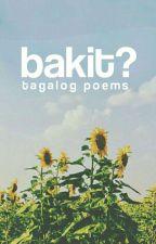 Bakit? [tagalog poems] by phoebeeem