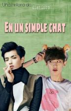 🍁En un simple chat🍁 [KrisYeol] by distinto_jark