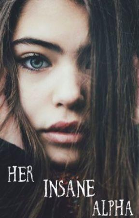 Her Insane Alpha by Ryleewanamaker23