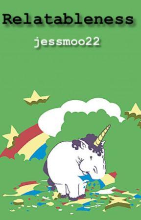 Relatableness by jessmoo22