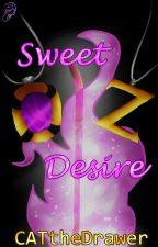 Sweet Desire [Fate Series and Destiny Series Last Book] by CATtheDrawer