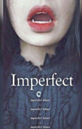 Imperfect by Watashikiniarimasu