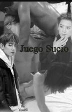 Juego sucio - Chanbaek by Baek-Voneth