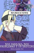 Dos parejas, dos  problemas y un destino - Borusara e Inohima by ShinoAsada724