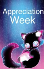 Appreciation Week by -gnossienne-