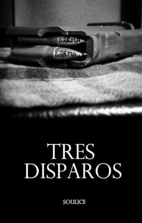 Tres disparos by souIice