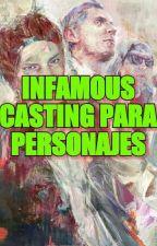 Infamous: Casting para personajes. (Re subido) by GRETTALIA
