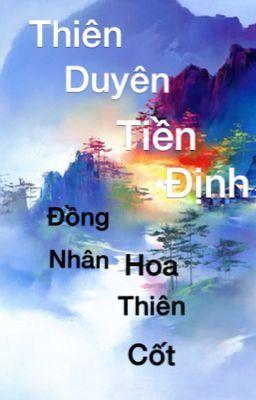 [BH] (đồng nhân HTC) Thiên Duyên Tiền Định