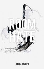 RoomHate: Raura Revised by Sassy_Sami
