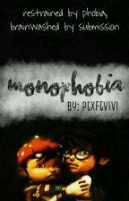 monophobia (fang x bbb)   ✔ by ptxftvivi