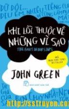 Khi lỗi thuộc về những vì sao - John Green by Minh_Chi
