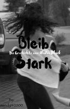 Bleib Stark - Die Geschichte von Audra Black by mandy142000