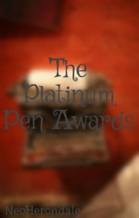 The Platinum Pen Awards by NeoHerondale