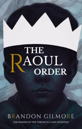 The Raoul Order |  1 by FlavoredWolf