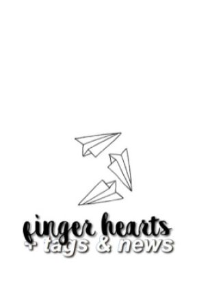 FINGER HEARTS | tags + news by LISAGGUK