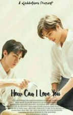 How Can I Love You [Drabble Collection] by Reddwjava