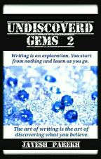 Undiscovered Gems 2 by JayeshParekh