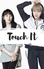 Touch It [myg x ssw] by seungwan97