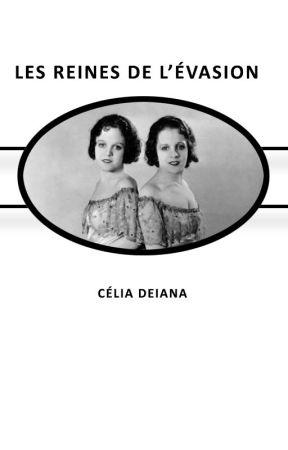 Les reines de l'évasion by CliaDeiana