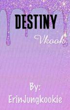 Destiny• Vkook by ErinJungkookie