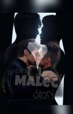 Another Malec Story || bxb by undercover15