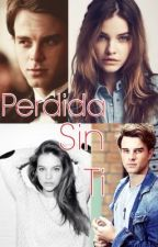 Perdida sin ti-Kol Mikaelson Fanfiction by buzolicgirls