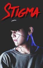 STIGMA ! by 0AIRY09