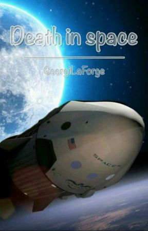 Death in space by GeordiLaForge2