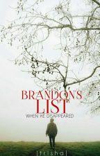 • Brandon's List • by wallflower_tris