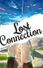 Lost Connection | SHIMAYU by kazumi213