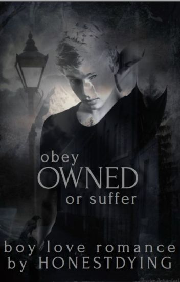 OWNED {Book #2 in the Dominated Series} (BOYXBOY)