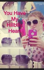 You Have My Hillbilly Heart ~ ON HOLD by LoveArya