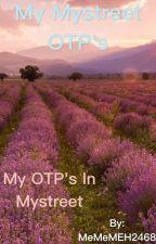 My Mystreet OTP's by MeMeMEH2468
