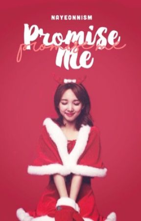 Promise Me | jinyeon ff ♡ by nayeonologyy