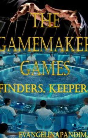 The Gamemaker Games - Finders, Keepers (5 spots left) by EvangelinePandima