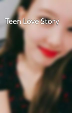 Teen Love Story by imthecampusnerd