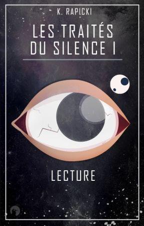 Les Traités du Silence I - Lecture by KonradRapicki