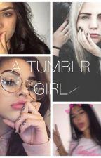 """How to be a """"Tumblr Girl"""". by maybelostinmyworld"""