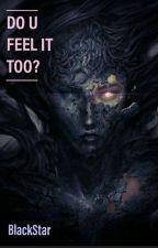 Do U feel it too?(💚💙) by blackstar_larry