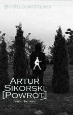 Artur Sikorski [Powrót] by SylonikSylwia