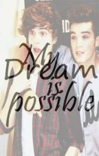 My dream is possible ~ Gosh (Union J) by calxhoodie