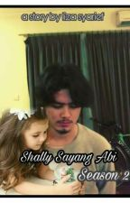 Shally Sayang Abi (New Version) by karyatulisliza