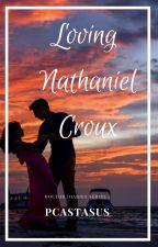 Loving Nathaniel Croux (Deeper) by PCastasus