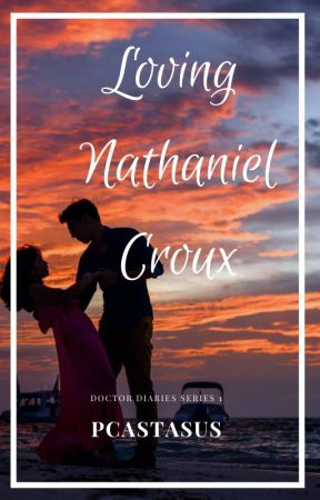 Loving Nathaniel Croux (Deeper) ON-HOLD by PCastasus